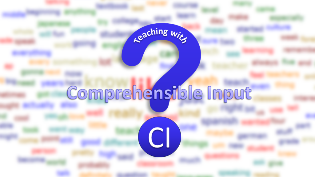 Teaching with Comprehensible Input? against the background of a blurry wordcloud.